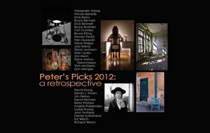 Peter's Picks 2012 - A Retrospective